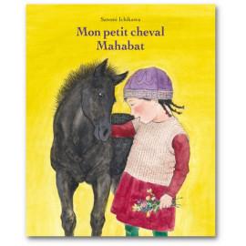 Satomi Ichikawa - Mon petit cheval Mahabat