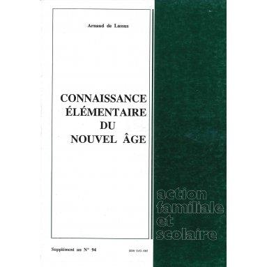 Arnaud de Lassus - Connaissance élémentaire du Nouvel Age
