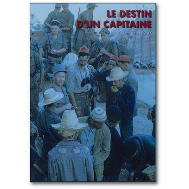 Alain de Sedouy - Le destin d'un capitaine