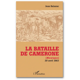 Jean Balazuc - La bataille de Camerone