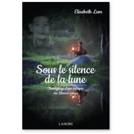 Elisabeth Lam - Sous le silence de la lune