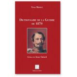 Dictionnaire de la Guerre de 1870