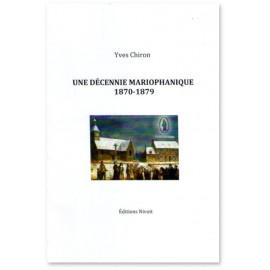 Une décennie mariophanique 1870 - 1879