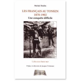 Les Français au Tonkin 1870 - 1902