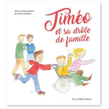 Cécile Gandon - Timéo et sa drôle de famille