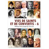 Vie de saints et de convertis - Tome 6