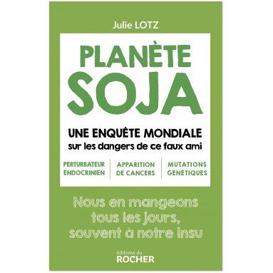 Julie Lotz - Planète Soja