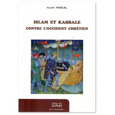Islam et Kabbale contre l'Occident chrétien