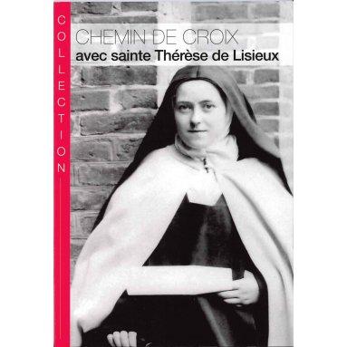 Chemin de Croix avec sainte Thérèse de Lisieux