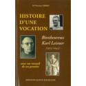 Histoire d'une vocation bienheureux Karl Leisner