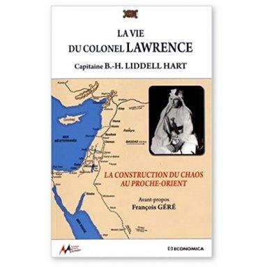 B.H. Liddell Hart - La vie du colonel Lawrence