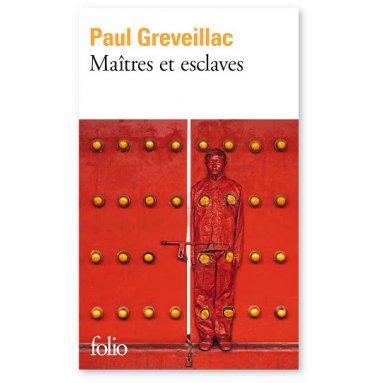 Paul Greveillac - Maîtres et esclaves