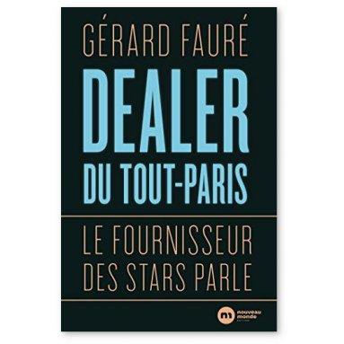 Gérard Fauré - Dealer du Tout-Paris