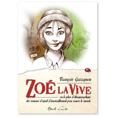 François Garagnon - Zoé la vive