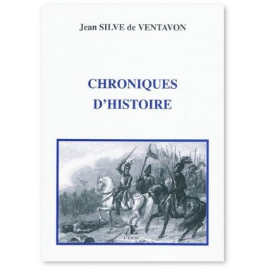 Jean Silve de Ventavon - Chroniques d'histoire