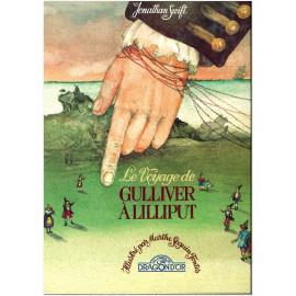 Jonathan Swift - Le voyage de Gullliver