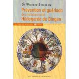 Prévention et guérison des maladies selon Hildegarde de Bingen