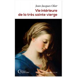 Vie intérieure de la très sainte Vierge Marie