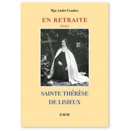 Mgr André Combes - En retraite avec sainte Thérèse de Lisieux