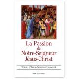 La Passion de Notre Seigneur Jésus-Christ