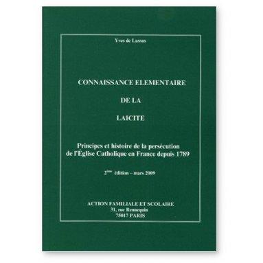 Yves de Lassus - Connaissance élémentaire de la Laïcité