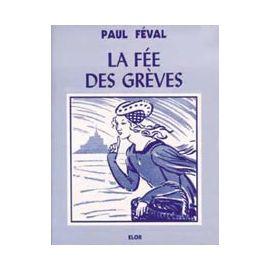 La fée des grèves - volume 1