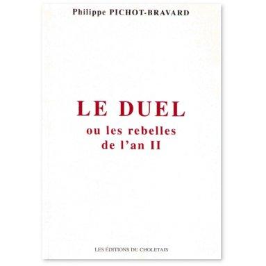 Le duel ou les rebelles de l'an II