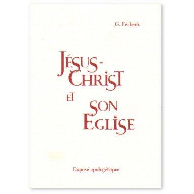 Jésus-Christ et son Eglise