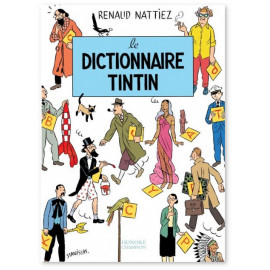 Renaud Nattiez - Le dictionnaire Tintin