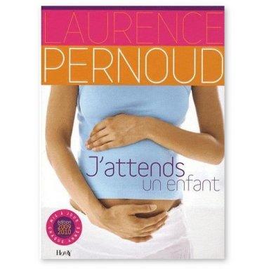 Laurence Pernoud - J'attends un enfant
