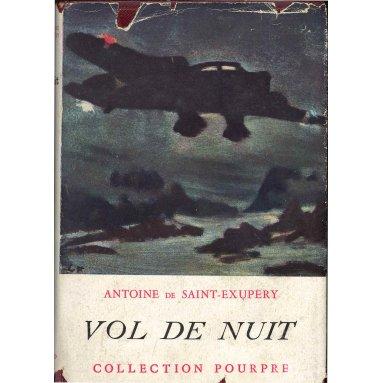 Antoine de Saint-Exupéry - Vol de Nuit