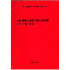Le révisionnisme de Pie XII