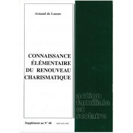 Arnaud de Lassus - Connaissance élémentaire du Renouveau charismatique