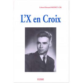 Colonel Bernard Moinet - L'X en croix