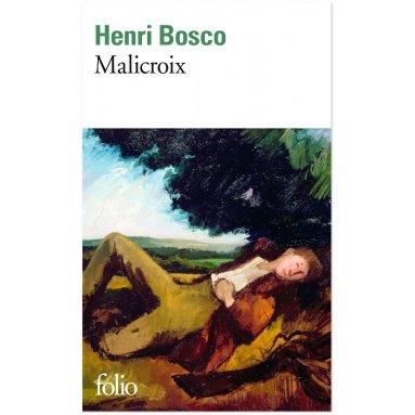 Henri Bosco - Malicroix