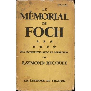 Raymond Recouly - Le mémorial de Foch