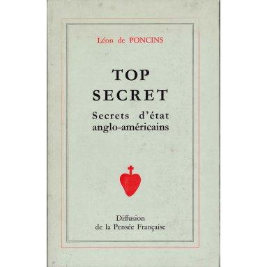 Léon de Poncins - Top secret