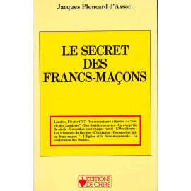 Jacques Ploncard d'Assac - Le secret des Francs-maçons