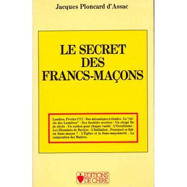 Jacques Ploncard d'Assac - Le secret des Francs-maçons