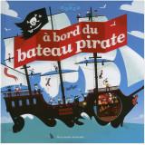 A bord du bateau pirate