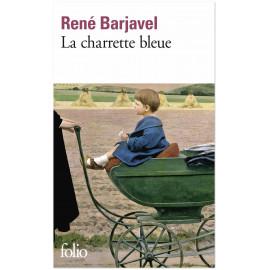 René Barjavel - La Charette bleue