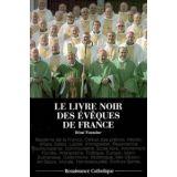 Le Livre Noir des Evêques de France