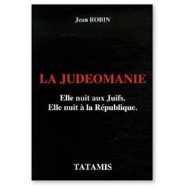 Jean Robin - La judéomanie