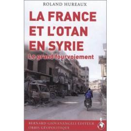 Roland Hureaux - La France et l'Otan en Syrie