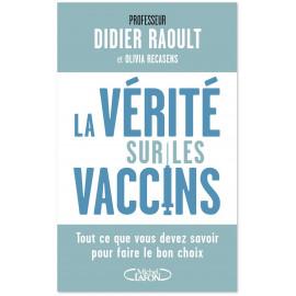 La vérité sur les vaccins
