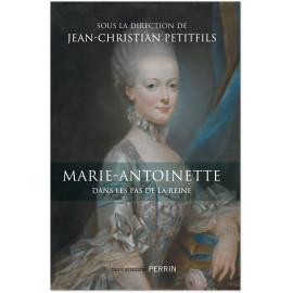 Jean-Christian Petitfils - Marie-Antoinette