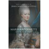 Marie-Antoinette Dans les pas de la Reine
