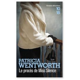 Patricia Wentworth - Le procès de Miss Silence