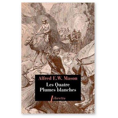 Alfred Mason - Les quatre plumes blanches