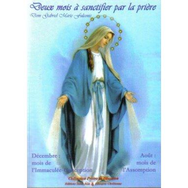 Dom Gabriel-Marie Fulconis - Deux mois à sanctifier par la prière